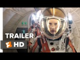 The Martian Official Trailer #2 (2015) - Matt Damon, Jessica Chastain Movie HD