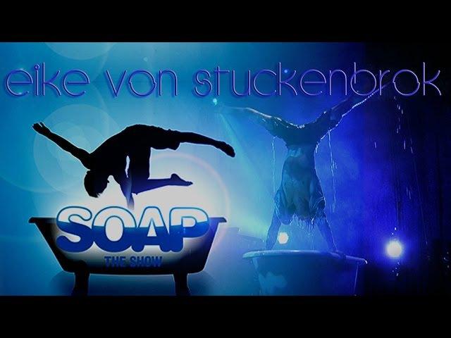Eike von Stuckenbrok bath-tub handstand @ Chamäleon - SOAP SHOW