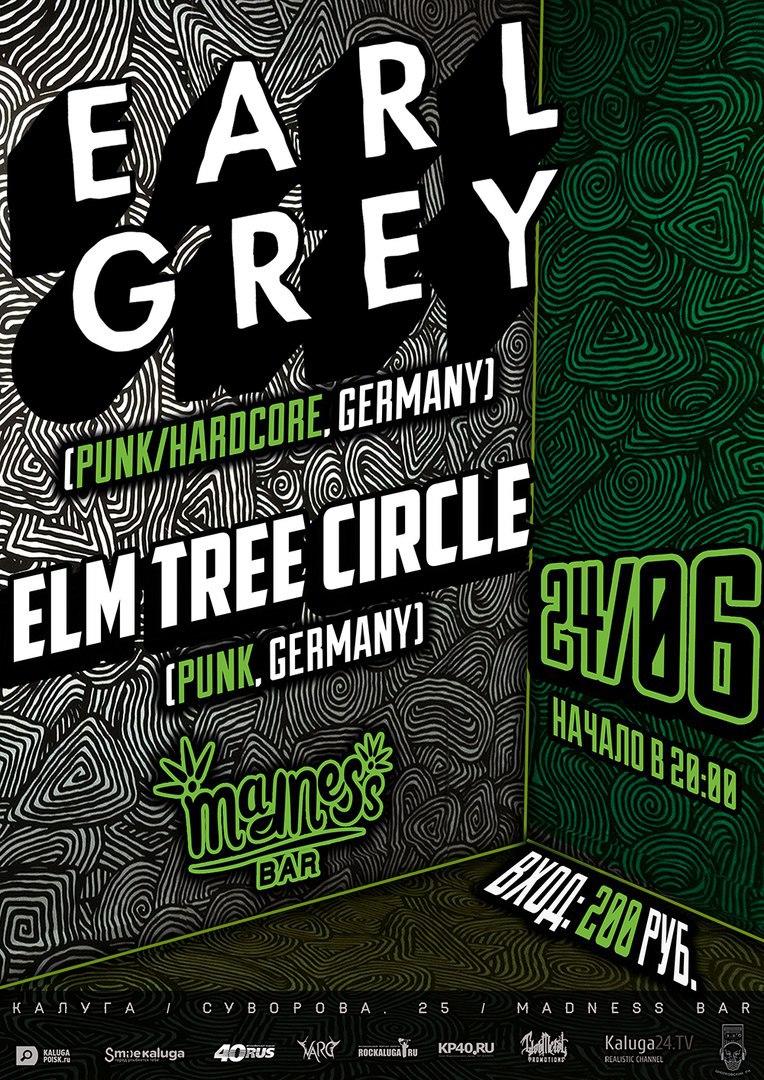 Афиша Калуга 24.06 - EARL GREY (GERMANY) - Madness Bar