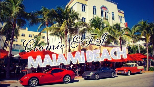 Cosmic EFI – Miami Beach (Part 2)