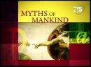Мифы человечества: Между небом и землёй / 2 серия