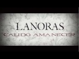Lanoras - Calido amanecer DEMO feat.Sebastian Escamilla