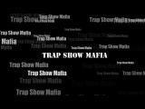 Нас окружает музыка. Музыка из ничего Trap Show Mafia