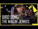 The Wailin' Jennys   Bird Song