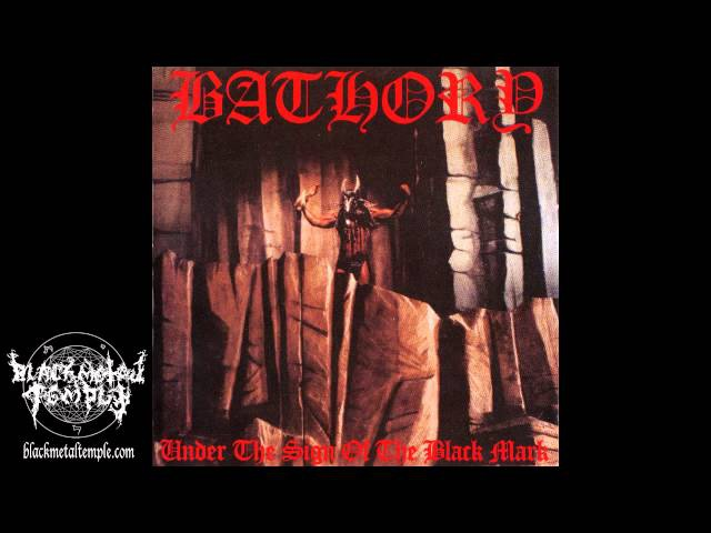 Bathory - Under The Sign of The Black Mark - 1986 (Full Album)