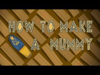 How to make a mummy - Len Bloch