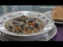 Грибной суп с поджаркой Рецепт Бабушки Эммы