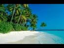 Релаксирующая музыка Очень красивое видео Море острова с высоты Классный релаксирующий клип