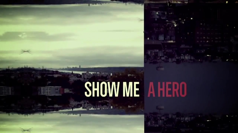 Покажите мне героя / Show Me a Hero / Трейлер (rus).
