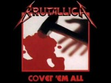 Cover 'em all -Brutallica - A tribute to Metallica (Death metal) Full album.
