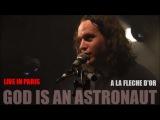 GOD IS AN ASTRONAUT LIVE IN PARIS A LA FLECHE D'OR PARIS LE 19 SEPTEMBRE 2014