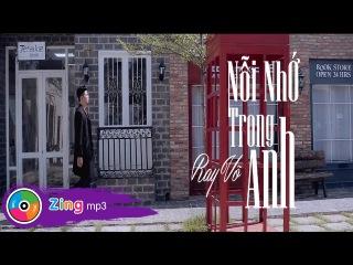 Nỗi Nhớ Trong Anh - Ray Võ (Official MV)