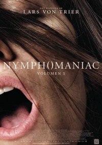 Nymphomaniac: Volumen I