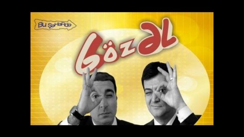 Bu Seherde - Goz eL 2015 ( REKLAMSIZ ) FULL HD