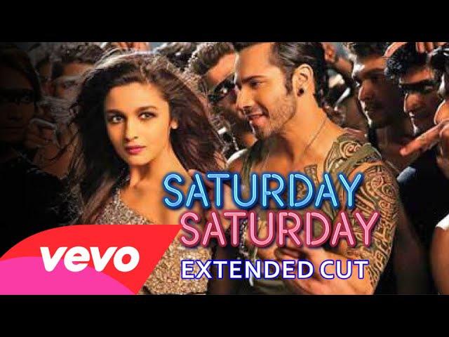 Saturday Saturday Video - Humpty Sharma Ki Dulhania   Varun Alia