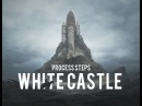 WHITE CASTLE process steps by Yuri Shwedoff