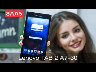 Видео-обзор планшета Lenovo TAB 2 A7-30