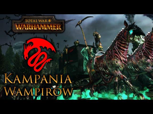 Total War: Warhammer - Kampania Wampirów (Nieumarli powstają!) [Przedpremierowo]