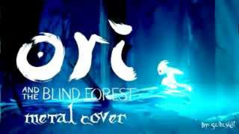 Ori and the Blind Forest - Light of Nibel (Metal Cover)