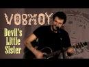 Антон Vosmoy (8th) - Devil's little sister