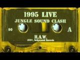 (Ragga Jungle Sound Clash 95) - Side A &amp B (Dj R.A.W.)