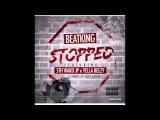 Beat King - Stopped Ft 5th Ward JP & Yella Beezy (Prod by Ray Hunna)