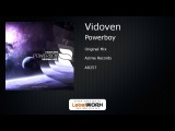 Vidoven - Powerboy (Original Mix)