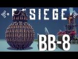 Besiege Best Creations - Star Wars BB-8 , VTOL Transformer, Fastest Walker & More!