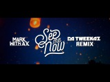 Mark With A K - See Me Now (Da Tweekaz Remix) (Official Video Clip)