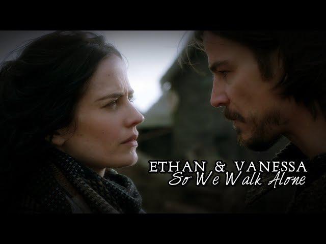 Penny Dreadful - So we walk alone (Ethan Vanessa)