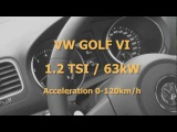 VW GOLF VI acceleration 0-120(118) kmh. Motor 1.2 TSI 63kW (85hp)