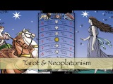Neoplatonism and the Tarot (Robert M. Place)