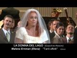 LA DONNA DEL LAGO Gioachino Rossini Malena Ernman