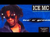 Ice MC - Ice' N' Green (Full Album)
