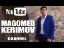 MAGOMED KERIMOV БЕЗ ТЕБЯ 2013 2014