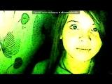 Webcam Toy под музыку лю тя зая - Что это за без ответная любовь это очень страшно(. Picrolla