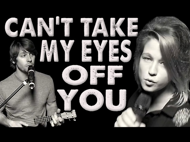 Cant Take My Eyes Off You - Walk off the Earth (Feat. Selah Sue)