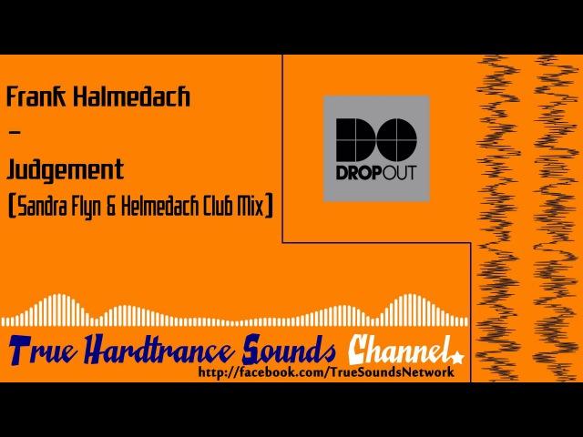 Frank Helmedach - Judgement (Sandra Flyn Helmedach Club Mix)