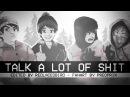 SOUTH PARK → TALK A LOT OF SH!T