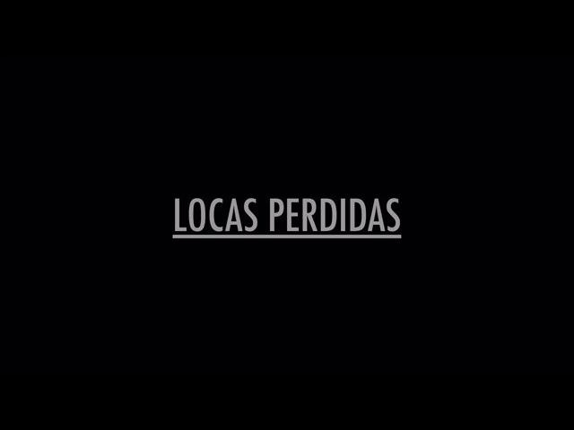 Locas perdidas/Потерянные королевы (2015) Трейлер