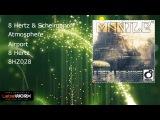 8 Hertz &amp Schelmanoff - Atmosphere (Airport)