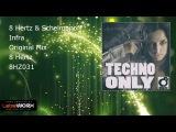 8 Hertz &amp Schelmanoff - Infra (Original Mix)