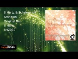 8 Hertz &amp Schelmanoff - Ambition (Original Mix)