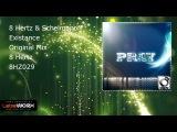 8 Hertz &amp Schelmanoff - Existance (Original Mix)