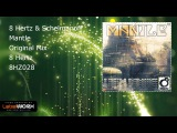 8 Hertz &amp Schelmanoff - Mantle (Original Mix)