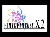 Final Fantasy X-2 - Complete Soundtrack
