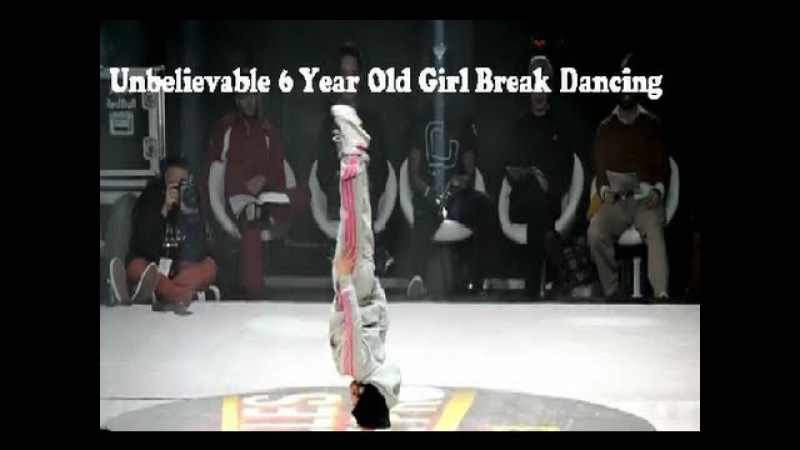 Unbelievable 6 Year Old Girl Break Dancing