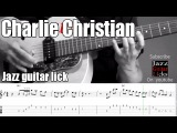Charlie Christian jazz guitar lesson - Swing to bop - Lick # 3