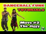 DANCEHALL TUTORIAL  The Jiggy How To Dance w Lorenzo Hannah &amp Dionne Renee