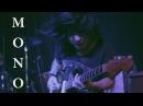 MONO - Nostalgia (HD)